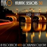 AIKO & ALR present Atlantic Sessions 30