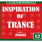 AVRORA - Inspiration Of Trance (Episode #12)