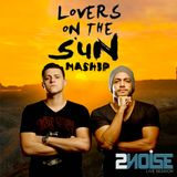 Lovers On the Sun - 2 Noise Feat. Guerber Pereira (Mashup)