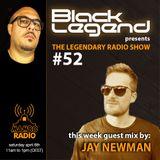 Black Legend pres. The Legendary Radio Show (06-04-2019) - Guest Jay Newman