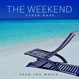 S7ven Nare - The Weekend (Episode 005)