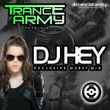 Trance Army pres. DJ HEY (Exclusive Guest Mix Session #087)