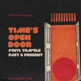 Time's Open Door: Vinyl Travels Past & Present