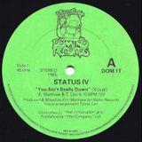 Status VI - You Ain't really down (Mjh Remix)