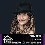 Eli Maeva - La Creme 29 JAN 2019