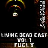 fugly - BREAKBEAT UNIVERSE living dead cast Vol. 1__2011