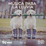 DJ Wars No. 54 - Música para la lluvia: The Clientele, Travis, Prince, Peter Gabriel, Punch Brothers