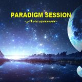 PARADIGM SESSION  - Arcanum -