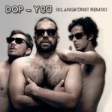 dOP - You (KlangKunst Remix)