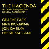 Herbie Saccani - Hacienda @ Gorilla Mcr - June 2018