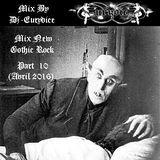 Mix New Gothic Rock (Part 10) By Dj-Eurydice (Avril 2016)