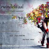 ErwindeWaal - Friday night studio sesions!
