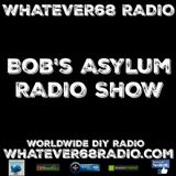Bob's Asylum Radio recorded live on whatever68.com 10/30/2017