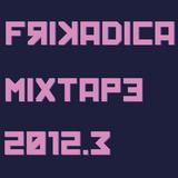 Frikadica Mixtape 2012.3