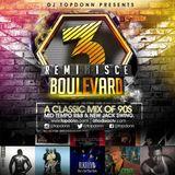 DJ TopDonn Presents - Reminisce Boulevard Vol. 3