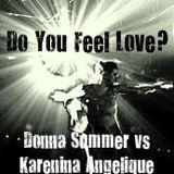 Do You Feel Love?