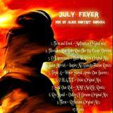 ~ July Fever ~ (Mix By Alice Shetrit Shmaya)