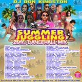 DJ Don Kingston Presents - Summer Juggling 2016 Dancehall Mix