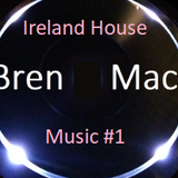Ireland House Music #1