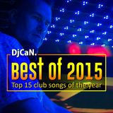 Best of 2015 Yearmix with DjCaN.