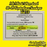 MR MUSIC'S BiGGeST YeT ''3 HOUR REMIXED 88-89 CENTREFORCE SESSIONS'' VOL 10 BOOKINGS (0)7572 413 598