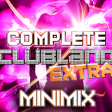 Complete Clubland Extra Minimix