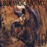 Blue Magic - Black: Volume 10 - MegaMixMusic.com