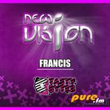 Francis - New Vision 002 [February 04 2011]  on Pure.FM