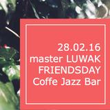FRIENDSDAY | Coffee Jazz Bar by master LUWAK