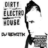 Sickotik House Mix 12-8-14