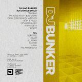 Caski & Monkey Wrench @ DJ Mag Bunker x Durkle Disco