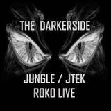 THE DARKERSIDE...ROKO LIVE...(Tracklist & D/L)...Part 1