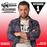 DJ Messiah #MessiahsMiniMix Episode 1 - May 2015
