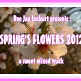 SPRING'S FLOWERS 2012