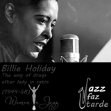 Billie Holiday (2/4) The way of drugs ... after lady in satin
