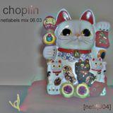 [netdj004] choplin - netlabels mix 060326