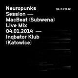 MacBeat Live Mix @ Neuropunks Session 04.01.2014