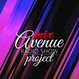 Mix Avenue Radio Show  Part1 (22/6/2018)