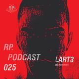 RP. Podcast 025 - LART3