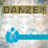 DANZE!podcast #1 by Mathias Ache & muLe