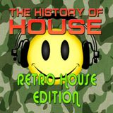 The History Of House - Retro House Edition