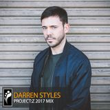 Darren Styles – PROJECT:Z 2017 Mix