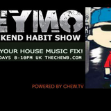 THE WEEKEND HABIT SHOW WITH WEYMO