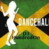 "Straight Outta Jamaica ""DanceHall"" Dj HundredOne"