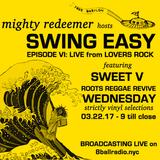 Swing Easy Ep VI w/Sweet V