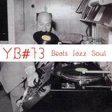 YB#73 | w/ Azymuth, Turtle Master & Soul T, Clap! Clap!, Oddisee, Noname, Chief & Deheb, Strange U