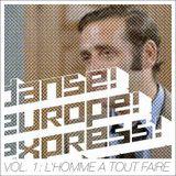 Tanz Europa Express - Vol. 1: L'Homme à tout faire