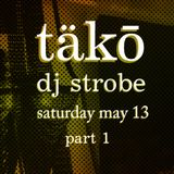 DJ Strobe - Live At Tako May 2017 Part 1