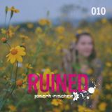 Ruined Radio - 010 (May 2016)