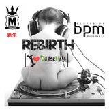 The Rebirth (Dancehall) 3-26-17